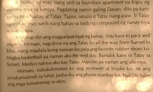 Mahirap din magpalipat-lipat ng bahay. You have to pack and unpack.